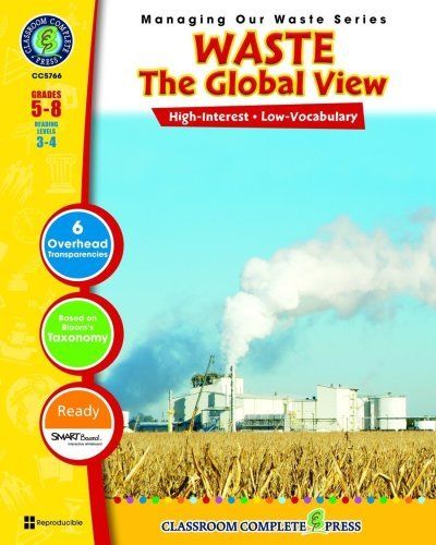 Waste Management - The Global View (Managing Our Waste)