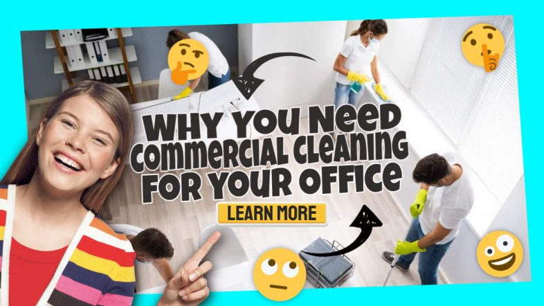 """Image te3xt: """"Why You Need Commercial Cleaning for your Office""""."""