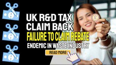 "Image text: ""UK R&D Tax Claim Back Claim HMRC Rebate""."