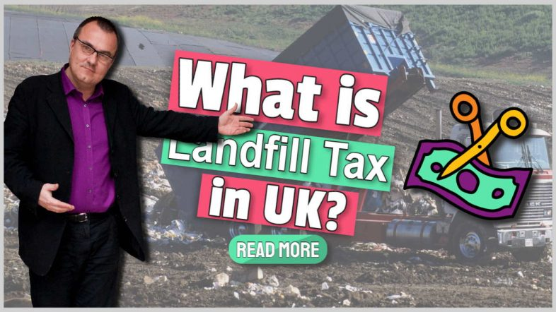"""Image text: """"What is Landfill Tax in UK?""""."""