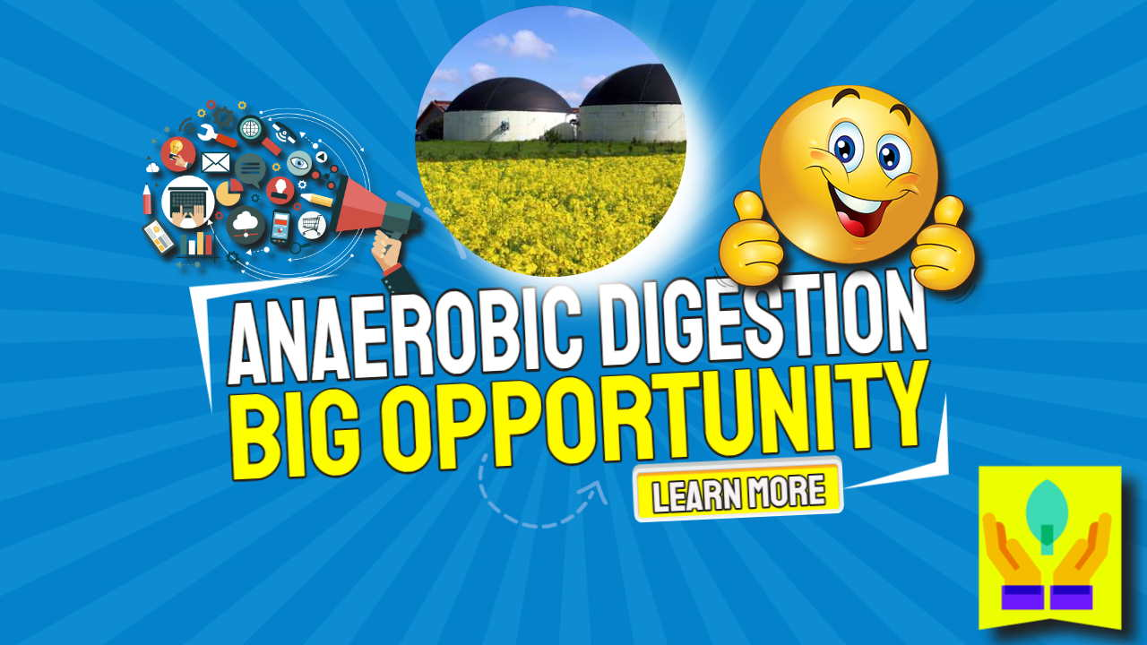 """Image text: """"Anaerobic digestion big opportunity."""""""