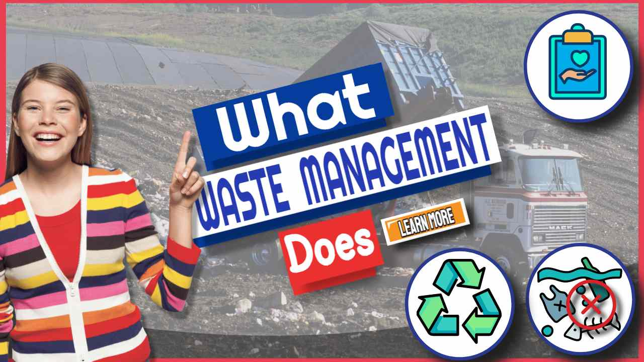 """Image text: """"What Waste Management Does""""."""